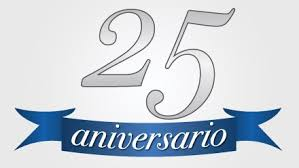 25 Años no es «ná»
